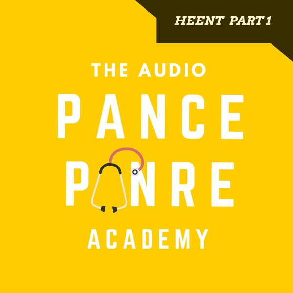EENT 1: The Audio PANCE and PANRE Podcast Topic Specific Review Episode 33